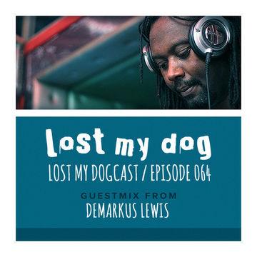 2014-05-06 - Strakes, Demarkus Lewis - Lost My Dogcast 064.jpg