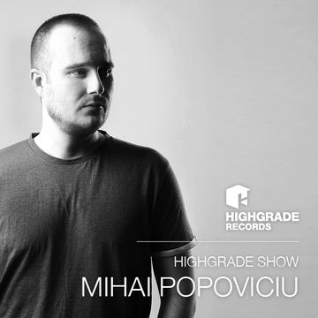 2014-05-08 - Mihai Popoviciu - Highgrade Show.jpg