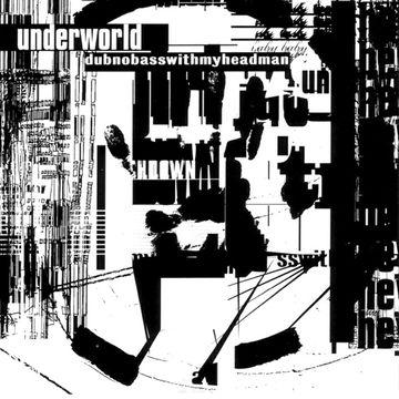 1993-09-20 - Underworld - Dubnobasswithmyheadman (Prototype) -1.jpg