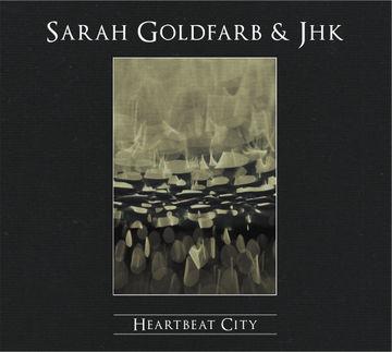 2010-01-18 - Sarah Goldfarb & JHK - Heartbeat City.jpg