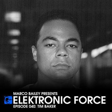 2011-09-14 - Tim Baker - Elektronic Force Podcast 040.jpg