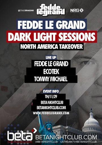 2012-11-29 - Fedde Le Grand @ Dark Light Sessions - North America Takeover, Beta Nightclub.jpg