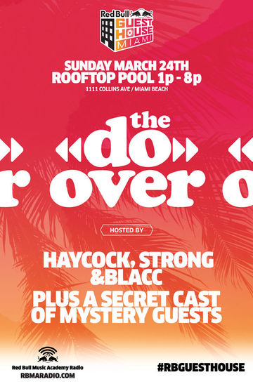 2013-03-24 - The Do-Over, Red Bull Guest House, WMC.jpg