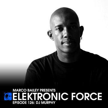 2013-05-09 - DJ Murphy - Elektronic Force Podcast 126.jpg