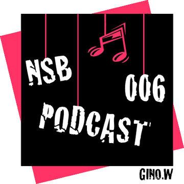 2013-08-01 - Gino.W - NSB Podcast 06.jpg