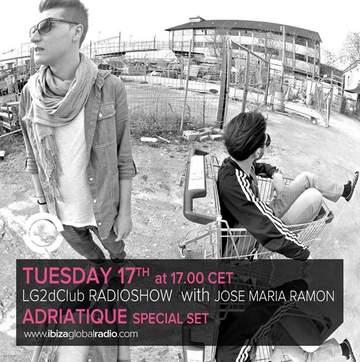 2013-09-17 - Adriatique - LG2dClub, Ibiza Global Radio.jpg