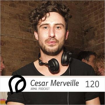 2014-04-02 - Cesar Merveille - Arma Podcast 120.jpg