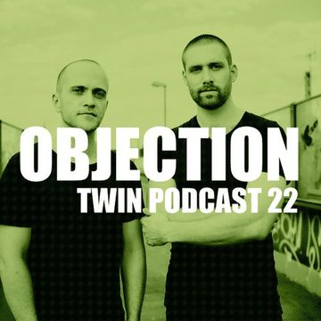 2014-04-07 - Objection - TWIN Podcast 22.jpg