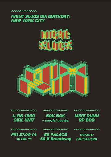 2014-06-27 - Night Slugs 6th Birthday, 88 Palace, NYC.jpg