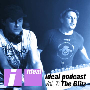 2011-04-01 - The Glitz - Ideal Podcast Vol.7.jpg