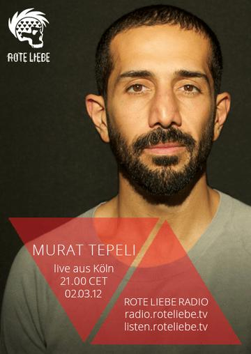 2012-03-02 - Murat Tepeli @ Rote Liebe Radio.png