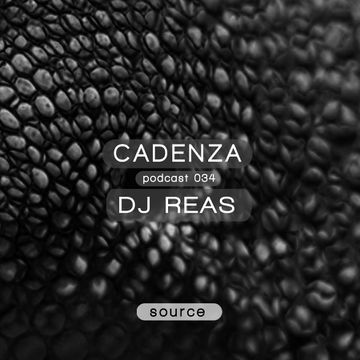 2012-10-18 - DJ Reas - Cadenza Podcast 034 - Source.jpg