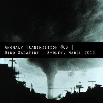 2013-04-12 - Dino Sabatini - Anomaly Transmission 03.jpg