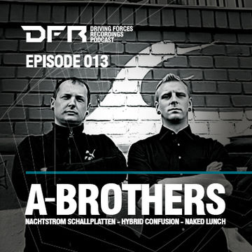 2013-04-22 - A-Brothers - DFR Podcast 013.jpg