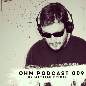 2013-10-04 - Mattias Fridell - Ohm Podcast 009.png