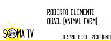 2014-04-20 - Quail, Roberto Clementi - Soma TV 6.jpg