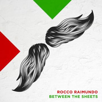 "2011-06-01 - Rocco Raimundo - Between The Sheets 12"" (Promo Mix).jpg"