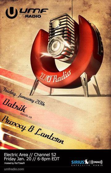 2012-01-20 - Datsik, Proxxy & Lantern - UMF Radio.jpg