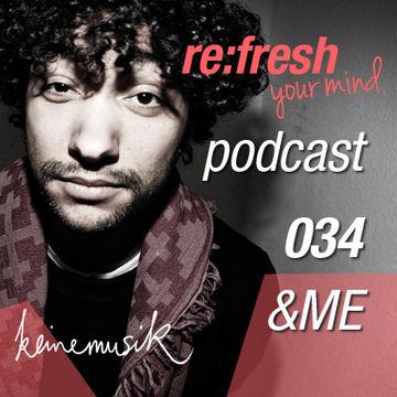 2012-06-18 - &ME - ReFresh Music Podcast 34.jpg