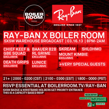 2013-03-16 - Ray-Ban x Boiler Room, SXSW Warehouse -1.jpg