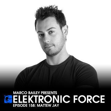 2013-12-20 - Mattew Jay - Elektronic Force Podcast 158.jpg