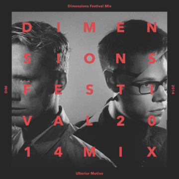 2014-07-22 - Ulterior Motive - Dimensions Festival 2014 Mix Series 16.png