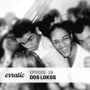 2012-02-24 - Dos Lokos - Erratic Podcast 18.jpg