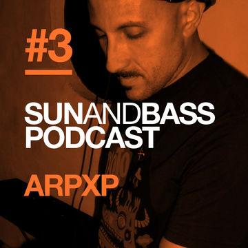2012-04-27 - Arpxp - SUNANDBASS Podcast 3.jpg