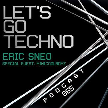 2014-08-04 - MiniCoolBoyz - Let's Go Techno Podcast 065.jpg
