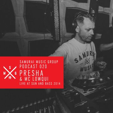 2014-10-17 - Presha & MC LowQui - Samurai Music Official Podcast 20.jpg