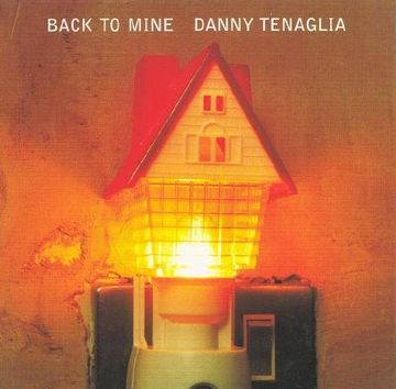 1999-10-18 - Danny Tenaglia - Back To Mine.jpg