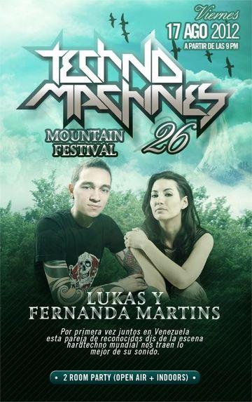 2012-08-17 - DJ Lukas & Fernanda Martins @ Technomachines XXVI - Mountain Festival.jpg