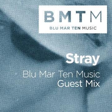2012-09-26 - Stray - Blu Mar Ten Music Guest Mix.jpg