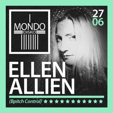 2013-06-27 - Ellen Allien @ Mondo Disco.jpg