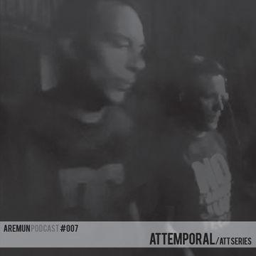 2013-07-15 - Attemporal - Aremun Podcast 007.jpg