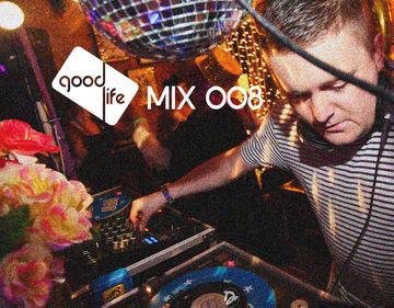 2014-05-16 - DJ Shepdog - Good Life Mix 008.jpg