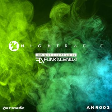 2014-06-01 - Unknown Artist, Funkagenda - Armada Night Radio 003.jpg