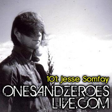 2010-12-06 - Jesse Somfay - OnesAndZeroesLive Podcast 101.jpg