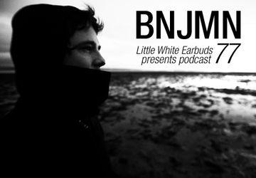 2011-03-14 - BNJMN - LWE Podcast 77.jpg