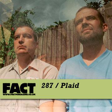 2011-09-30 - Plaid - FACT Mix 287.jpg
