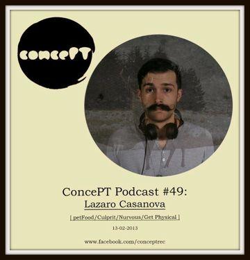 2013-02-13 - Lazaro Casanova - concePT Podcast 49.jpg