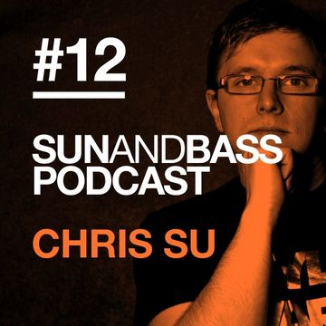 2013-03-04 - Chris SU - SUNANDBASS Podcast 12.jpg