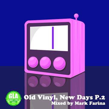2013-05-03 - Mark Farina - Old Vinyl, New Days Part 2 (GLA Podcast 38).jpg