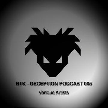 2013-05-19 - BTK - Deception Podcast 005-1.jpg
