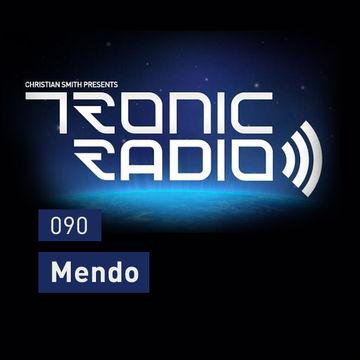 2014-04-18 - Mendo - Tronic Podcast 090.jpg