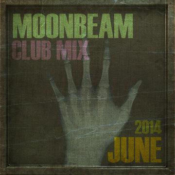 2014-06-15 - Moonbeam - Club Mix (June 2014).jpg