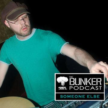 2008-02-06 - Someone Else - The Bunker Podcast 01.jpg