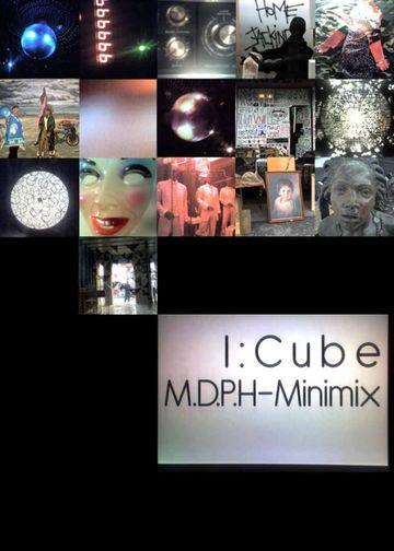 2009-12-05 - I-Cube - M.D.P.H Minimix.jpg
