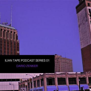 2010-04-26 - Dario Zenker - Ilian Tape Podcast Series 01.jpg