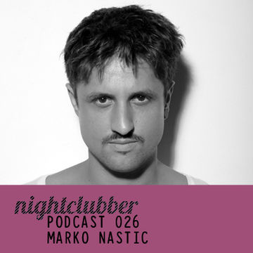 2011-09-22 - Marko Nastic - Nightclubber.ro Podcast 26.jpg